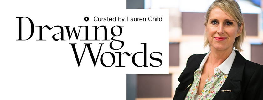 Drawing Words curated by Lauren Child
